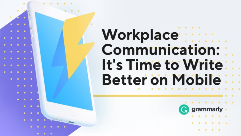 workplace commmunication grammarly
