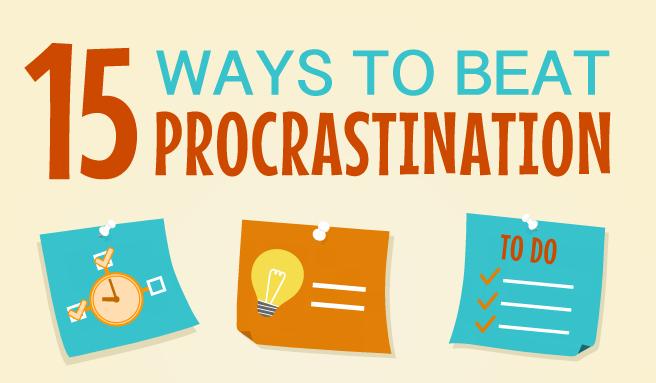 15 Ways You Can Beat Procrastination
